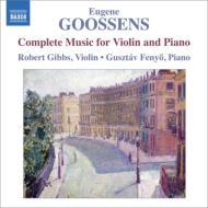 ヴァイオリンとピアノのための作品全集〜ヴァイオリン・ソナタ第1番、第2番、抒情詩、他 ギブス、フェニェー
