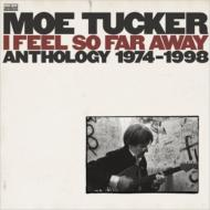 I Feel So Far Away -Anthology 1974-1998