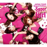Super Girl  JAPAN TOUR Special Edition (CD+DVD)