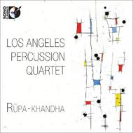 Rupa-khandha: Los Angeles Percussion Quartet (+blu-ray Audio)