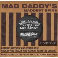 Mad Daddy's Maddest Spins