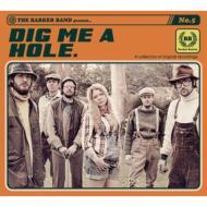 Dig Me A Hole