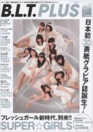 B.L.T.PLUS Vol.2 Tokyonews Mook