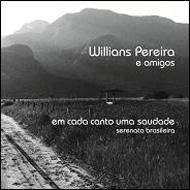 Em Cada Canto Uma Saudade -Serenata Brasileira
