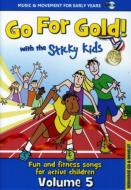 Sticky Kids/Go For Gold
