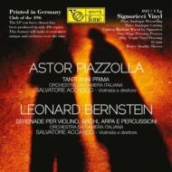 バーンスタイン:セレナード、ピアソラ:タンティ・アンニ・プリマ アッカルド、オーケストラ・ダ・カメラ・イタリアーナ(180グラムLP限定盤)