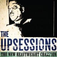 Upsessions/New Heavyweight Champion