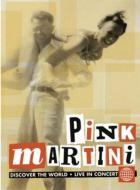 Pink Martini Live -Discover The World