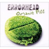 ローチケHMVErrorhead/Organic Pill / Jewel Case