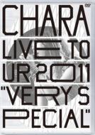 Live Tour 2011 Very Special