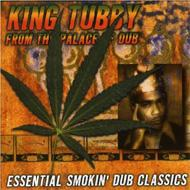 From The Palace Of Dub / Essential Smokin Dub Classics