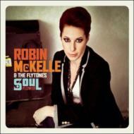 Robin Mckelle/Soul Flower