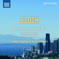 『アメリカ−叙事的狂詩曲』、合奏協奏曲第1番 シュウォーツ&シアトル交響楽団