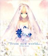 From new world (TYPE-MOON Fes.公式イメージソング)