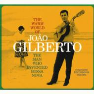 Warm World Of Joao Gilberto -Complete Recordings 1958 -1961