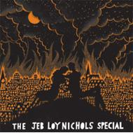 Jeb Loy Nicols Special