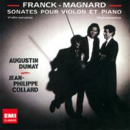 Franck Violin Sonata, Magnard Violin Sonata : Dumay(Vn)J-P.Collard(P)