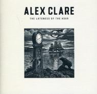 ローチケHMVAlex Clare/Lateness Of The Hour