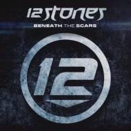 12 Stones/Beneath The Scars