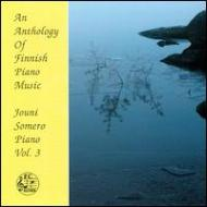 An Anthology Of Finnish Piano Music Vol.3: Somero