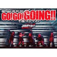 JAM Project LIVE 2011-2012 GO!GO!GOING!! -Fumetsu No ZIPANG -LIVE DVD