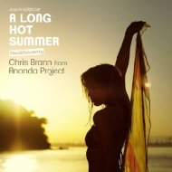 Long Hot Summer -Mixed By Chris Brann From Ananda Project