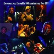 European Jazz Ensemble 35th Anniversary Tour 2011