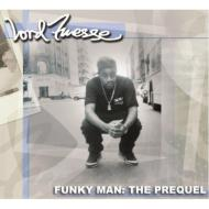 Funky Man: The Prequel