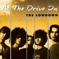 At The Drive-In/Lowdown