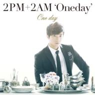 2PM+2AM 'Oneday'/One Day (Ltd)(E)