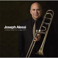 Joseph Alessi: Trombone Recital Tour In Japan 2011