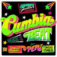 Cumbia Beat Vol.2: Tropical Sounds From Peru 1963 To 1983