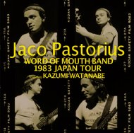 Word Of Mouth Band 1983 Japan Tour Featuring Kazumi Watanabe