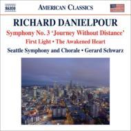 交響曲第3番『距離のない旅』、最初の光、目覚める心 シュウォーツ&シアトル交響楽団