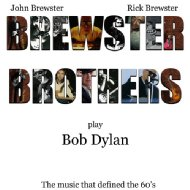 Brewster Brothers Play Bob Dylan