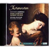 Testamentum-missa Lauretana Quinque Vocibus, Etc: Favero / Oficina Musicum Serafini Giua