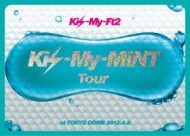 Kis-My-MiNT Tour at Tokyo Dome 2012.4.8 [First Press Limited Edition]
