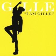 I Am Gille