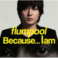Because...I am (+DVD)[First Press Limited Edition]
