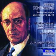 シェーンベルク:レチタティーヴォによる変奏曲、ギユー:トッカータ、トゥニオーリ:『昔の祈り』、『仮面をつけて前に進む』 トゥリーニ