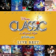 Disney On Classic A Magical Night Live Best