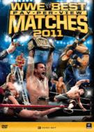 Wwe Best Pay-Per-View Matches 2011