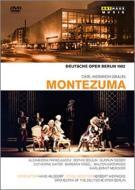 『モンテズマ』全曲(ドイツ語) ヴェルニッケ演出、ヒルスドルフ&ベルリン・ドイツ・オペラ、パパジャク、ブーリン、他(1982 モノラル)