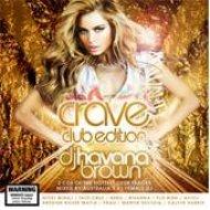 Crave (Club Edition)