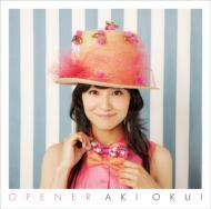 OPENER / 奥井亜紀ベスト&NEWソングアルバム