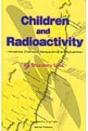 Children And Radioactivity Hiroshima, Chernobyl, Semip