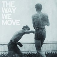 Langhorne Slim/Way We Move