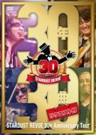 Stardust Revue 30th Anniversary Tour 30�N30��(���N�G�X�g�t)