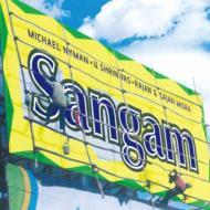 『サンガム』 マイケル・ナイマン・バンド、ラヤン・ミスラ、サヤン・ミスラ、他