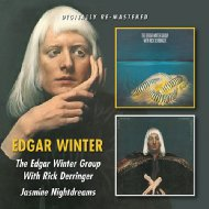 Edgar Winter Group With Rick Derringer / Jasmine Nightdreams